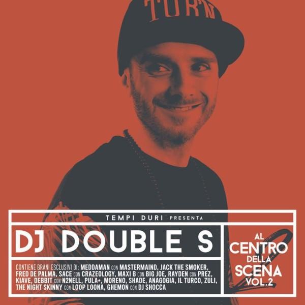 dj double s al centro della scena mixtape vol. 2 cover front